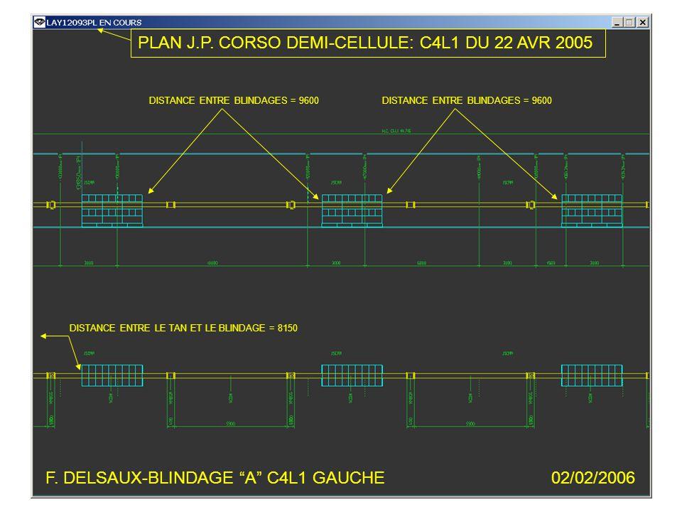 F. DELSAUX-BLINDAGE A C4L1 GAUCHE02/02/2006 PLAN J.P.