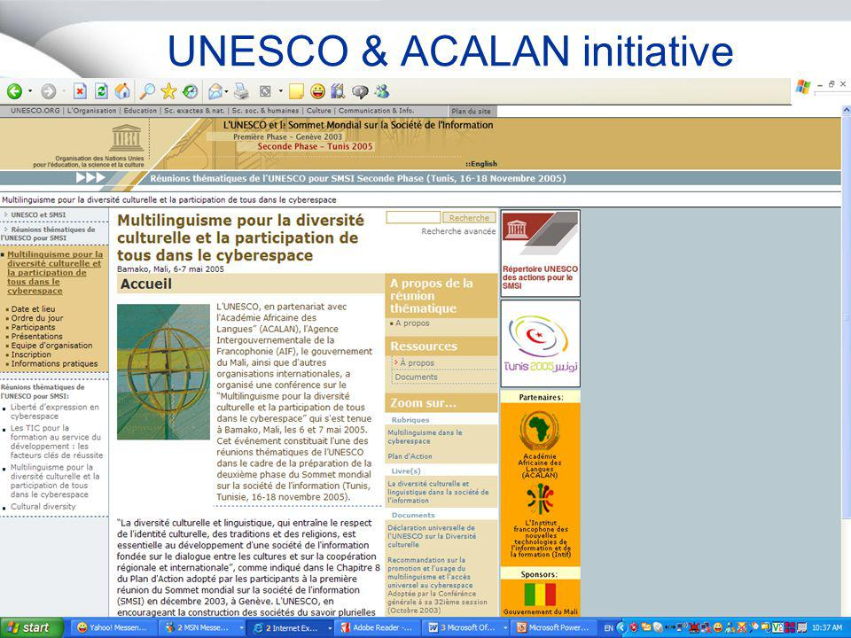 Projet Unicode & IDN in Africa – Africa Union27 Septembre 2005 Page 5 UNESCO & ACALAN initiative