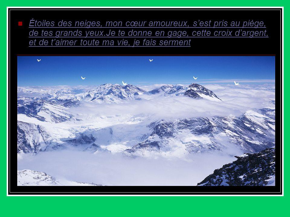 Étoiles des neiges, de Line RENAUD Dans un coin perdu de montagne,un tout petit savoyard, chantait son amour dans le calme du soir, près de sa bergère