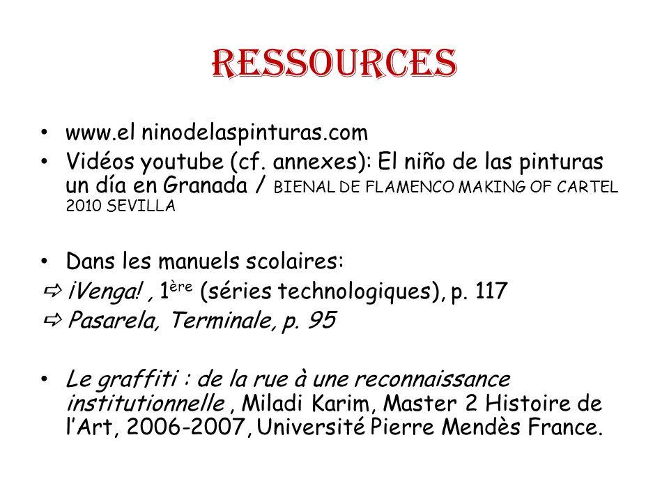 Ressources www.el ninodelaspinturas.com Vidéos youtube (cf.