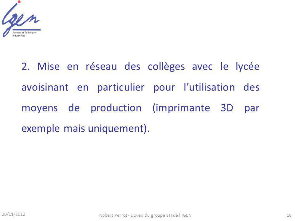 20/11/2012 Nobert Perrot - Doyen du groupe STI de l IGEN18 2.