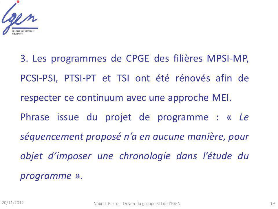 20/11/2012 Nobert Perrot - Doyen du groupe STI de l IGEN19 3.