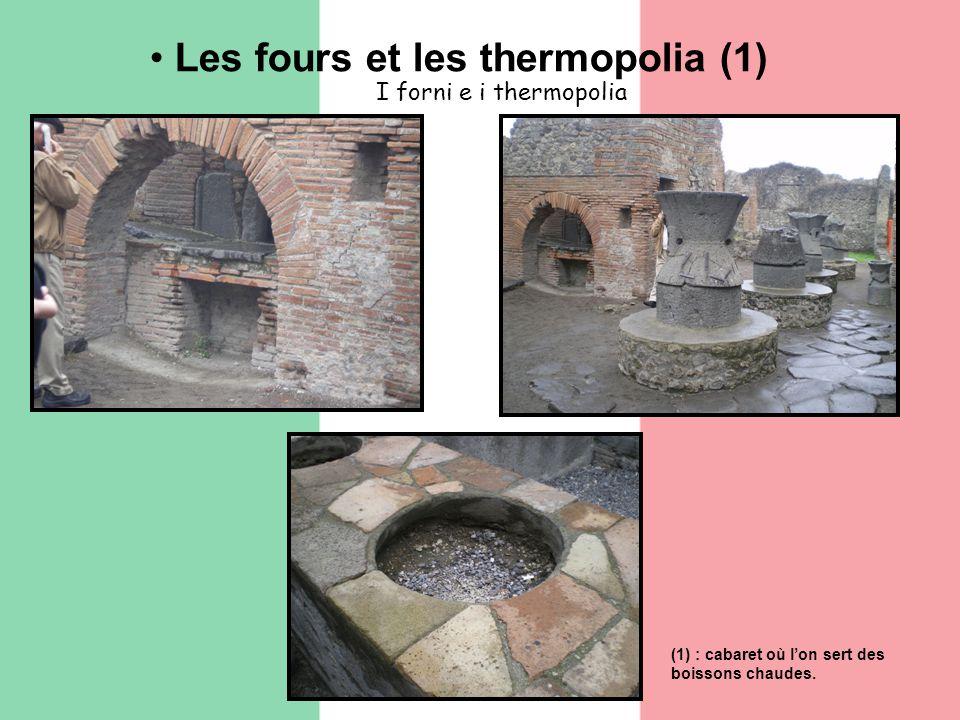 Les fours et les thermopolia (1) I forni e i thermopolia (1) : cabaret où lon sert des boissons chaudes.