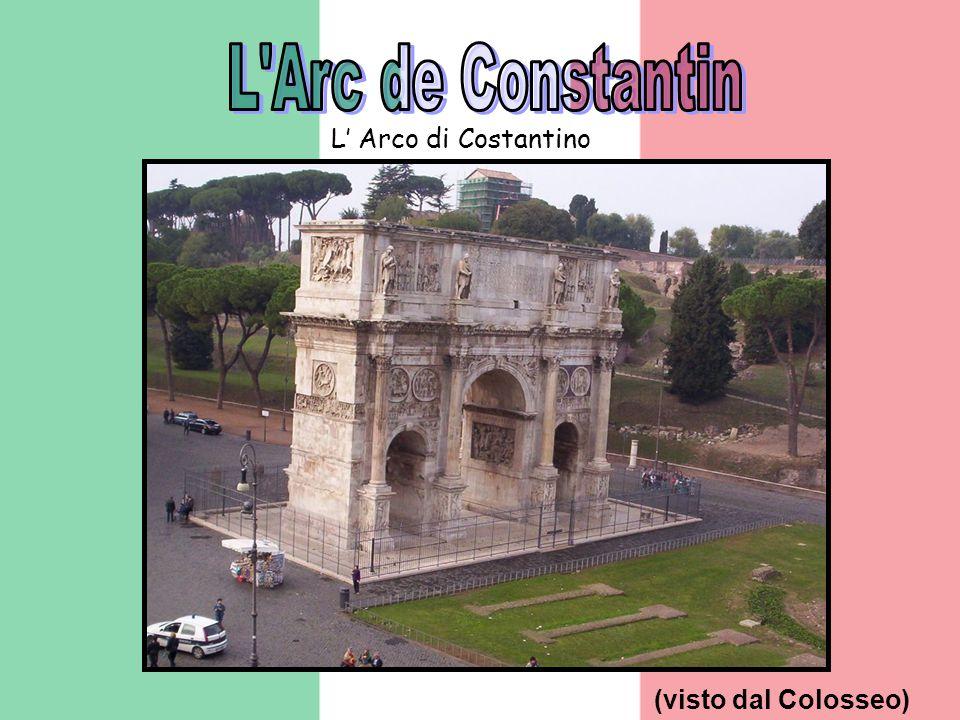 (visto dal Colosseo) L Arco di Costantino