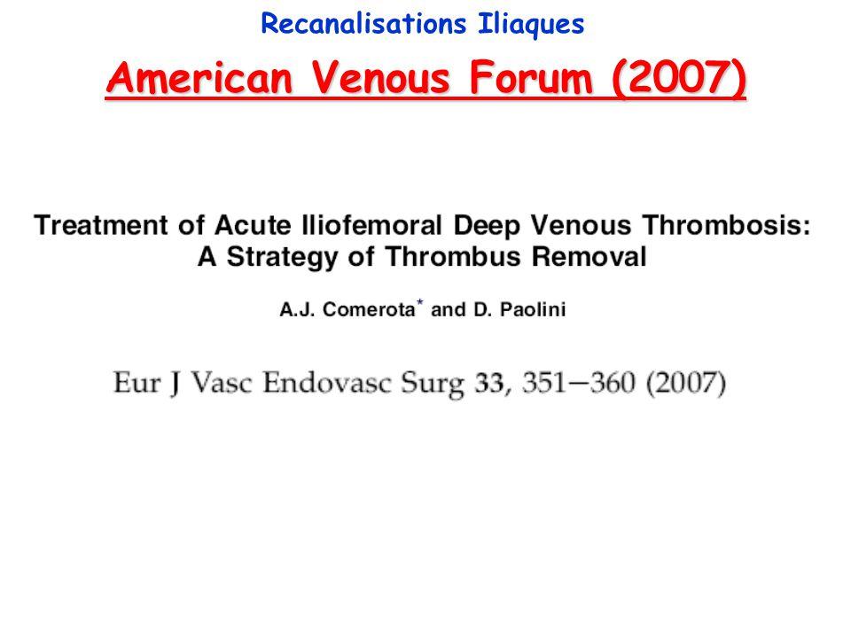 American Venous Forum (2007) Recanalisations Iliaques