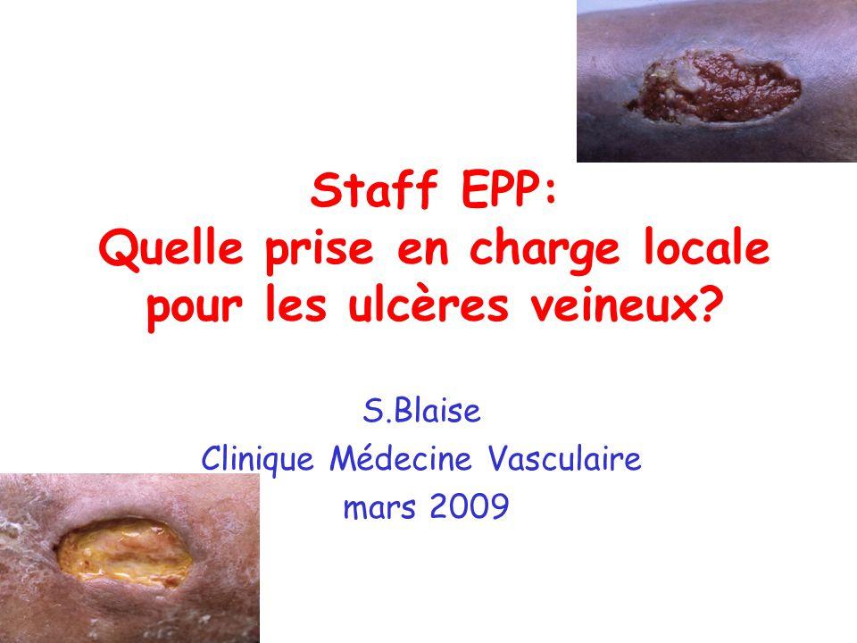 Staff EPP: Quelle prise en charge locale pour les ulcères veineux.