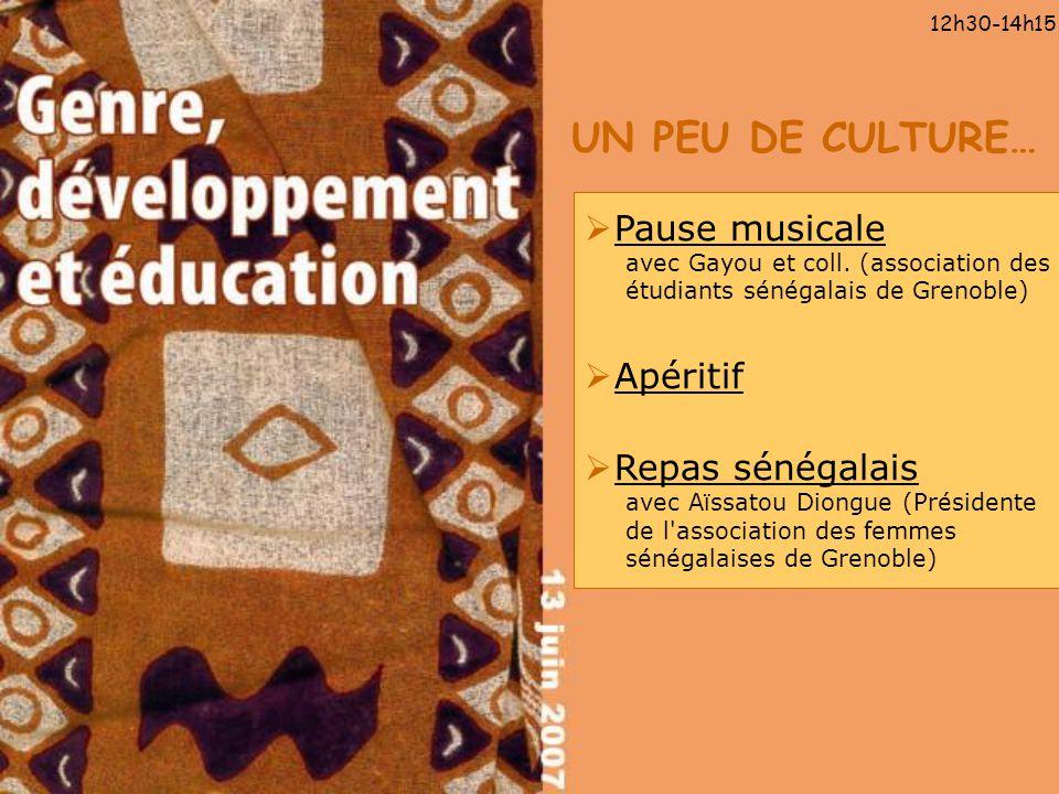 UN PEU DE CULTURE… 12h30-14h15 Pause musicale avec Gayou et coll. (association des étudiants sénégalais de Grenoble) Apéritif Repas sénégalais avec Aï