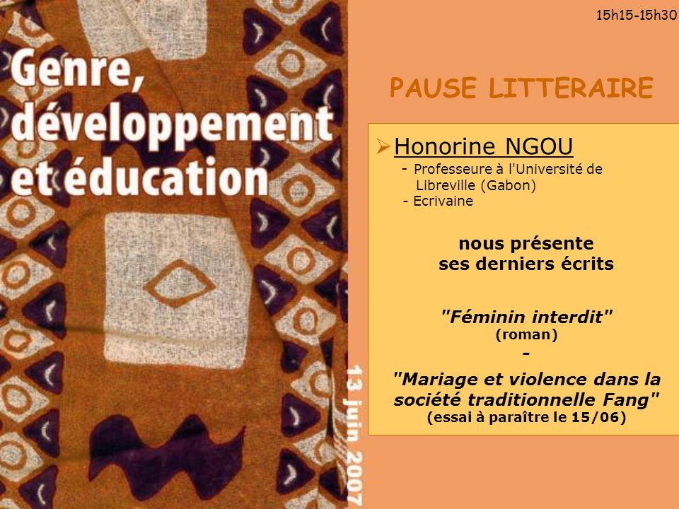 PAUSE LITTERAIRE 15h15-15h30 Honorine NGOU - Professeure à l'Université de Libreville (Gabon) - Ecrivaine nous présente ses derniers écrits