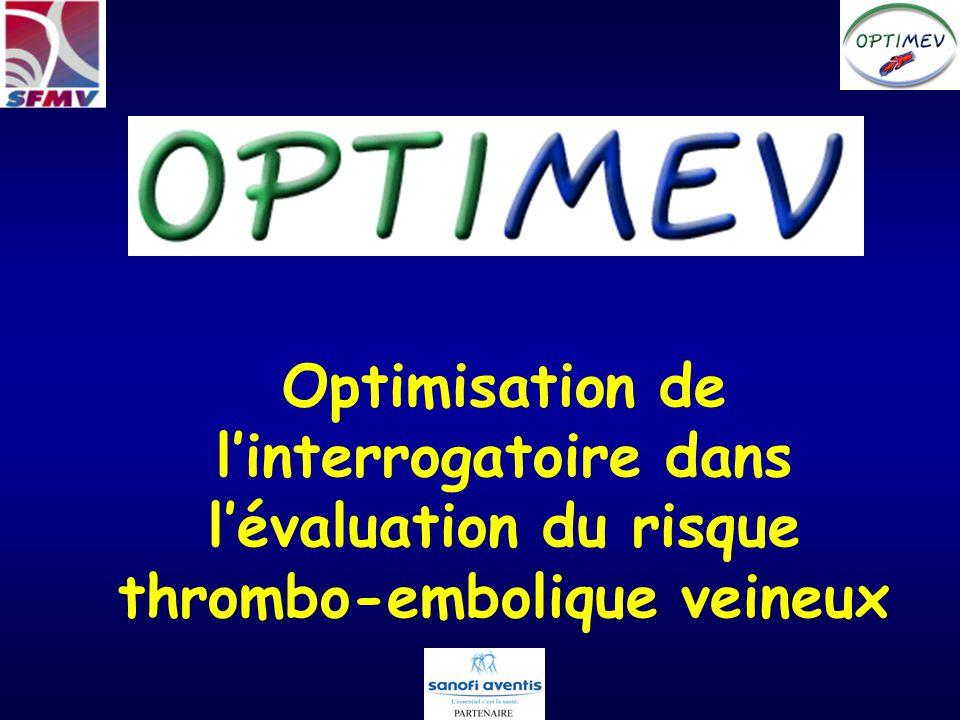 Optimisation de linterrogatoire dans lévaluation du risque thrombo-embolique veineux
