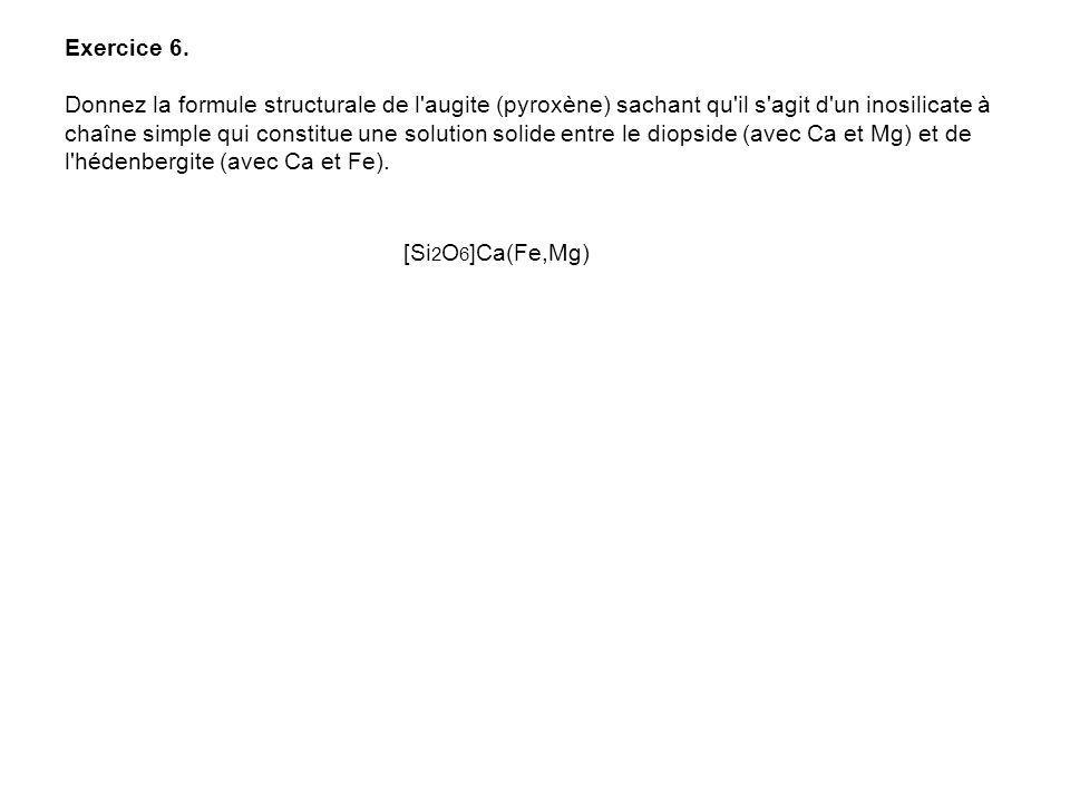 Exercice 5. La biotite forme une série isomorphe entre deux pôles dont l'un est ferreux KFe 3 [AlSi 3 O 10 ](OH) 2 et l'autre magnésien. Ecrire la for