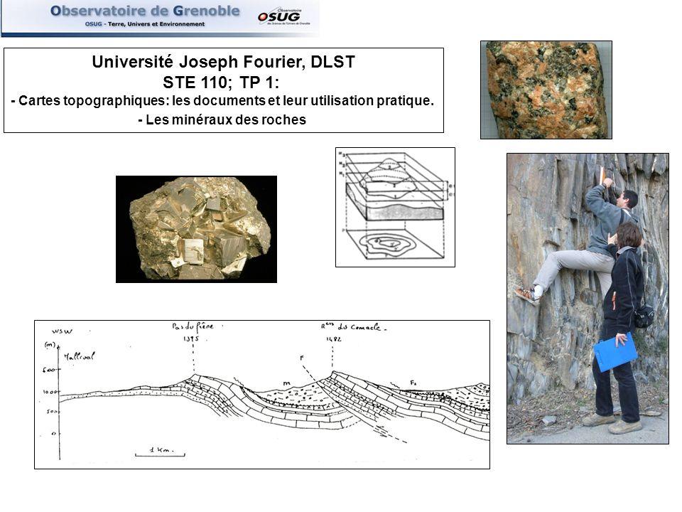 Université Joseph Fourier, DLST STE 110; TP 1: - Cartes topographiques: les documents et leur utilisation pratique.