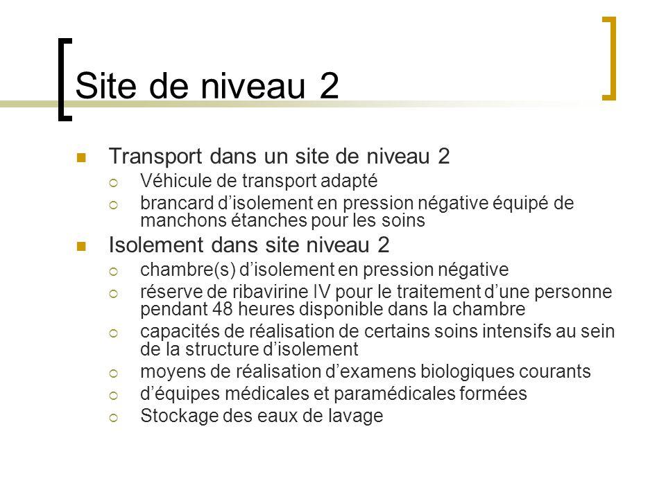 Site de niveau 2 Transport dans un site de niveau 2 Véhicule de transport adapté brancard disolement en pression négative équipé de manchons étanches