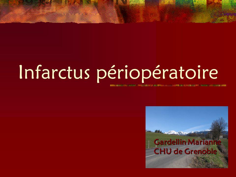 Infarctus périopératoire Gardellin Marianne CHU de Grenoble