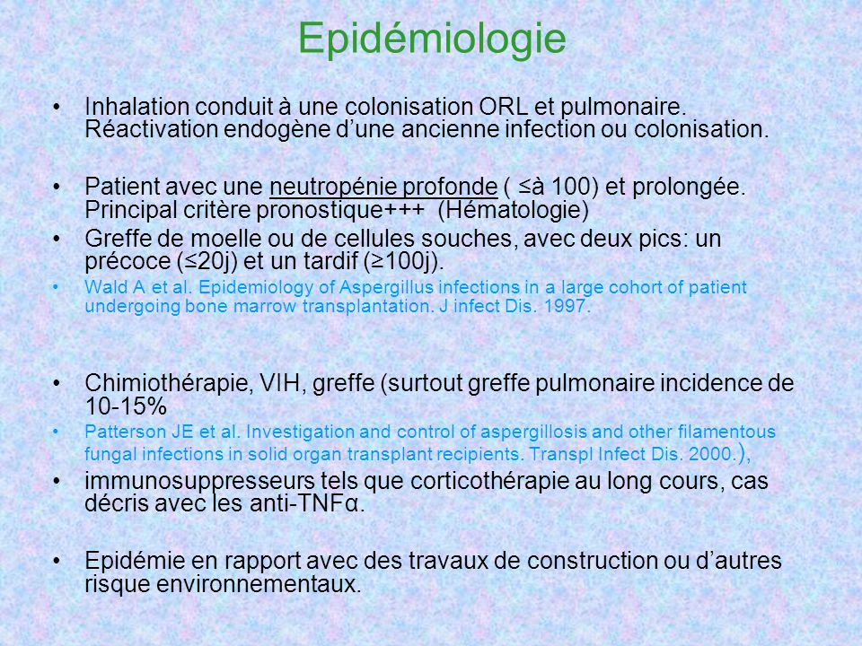 Epidémiologie Inhalation conduit à une colonisation ORL et pulmonaire. Réactivation endogène dune ancienne infection ou colonisation. Patient avec une