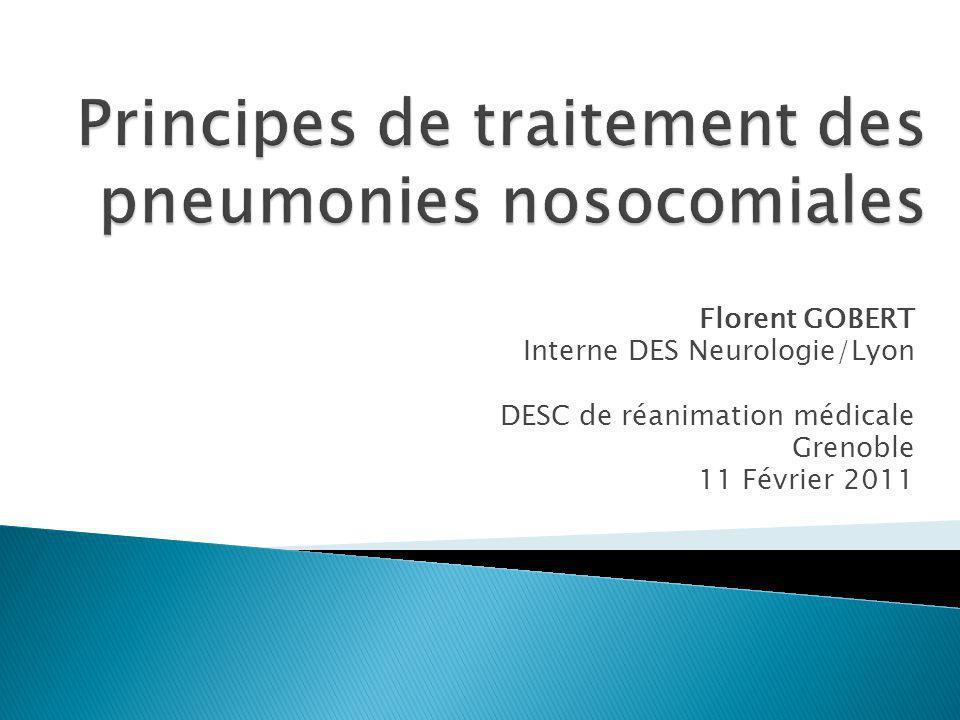Florent GOBERT Interne DES Neurologie/Lyon DESC de réanimation médicale Grenoble 11 Février 2011