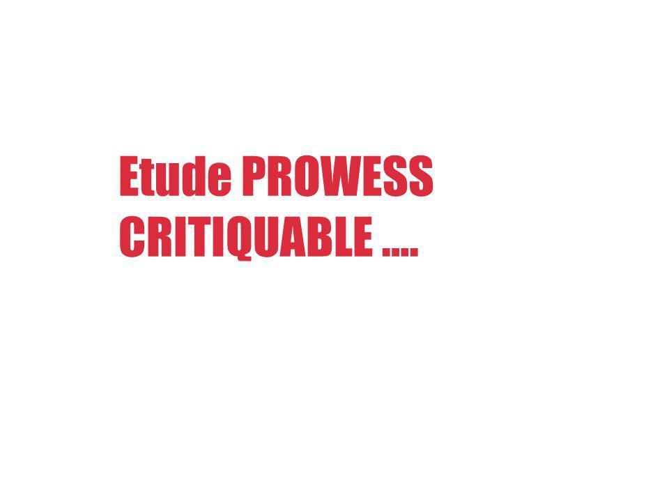 Etude PROWESS CRITIQUABLE ….