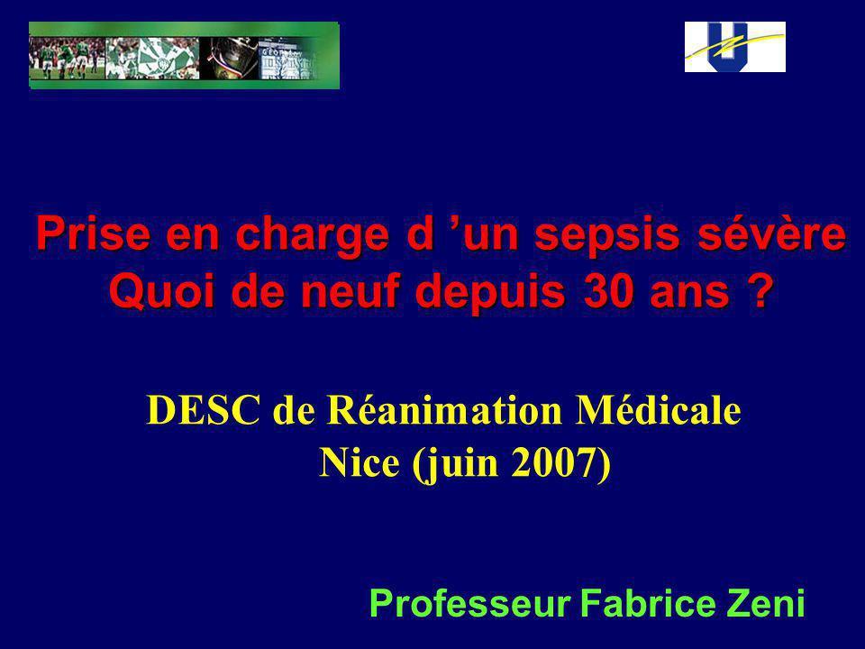 Recueil des paramètres complémentaires dont les données vont guider la thérapeutique Cathéter de Swan-Ganz SUCCÈSSUCCÈS Remplissage insuffisant Doute = test de remplissage Défaillance cardiaque prédominante : IC 14 mmHg, RVS > 1100 dyn.s.cm -5 /m 2 Défaillance vasculaire prédominante : IC > 4 l/mn/m 2, 12 mmHg 4 l/mn/m 2, 12 mmHg < PAPO < 14 mmHg, RVS < 1100 dyn.s.cm -5 /m 2 Dopamine : 20 µg/kg/mn + Dobutamine : (5 à 15 µg/kg/mn) Relais par : 1) Noradrénaline (0.5 à 5 µg/kg/mn) ± Dobutamine (5 à 1.5 µg/kg/mn) ± Dobutamine (5 à 1.5 µg/kg/mn) ou 2) Adrénaline seule (0.5 à 5 µg/kg/mn) ou 2) Adrénaline seule (0.5 à 5 µg/kg/mn) Relais par Adrénaline seule (o.5 à 5 µg/kg/mn) SUCCÈS : sevrage des cathécholamines PHASE 2 PHASE 3 ÉCHECÉCHEC Pvc svo2
