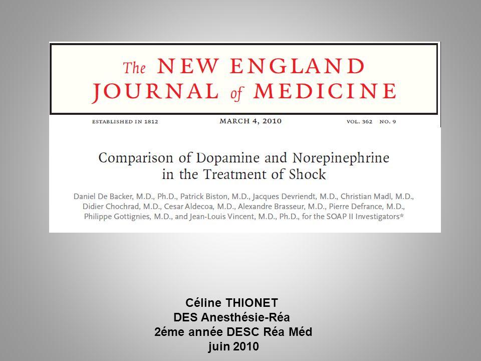 Céline THIONET DES Anesthésie-Réa 2éme année DESC Réa Méd juin 2010 The new england journal of medicine march 4, 2010 vol. 362 no. 9 Comparison of Dop