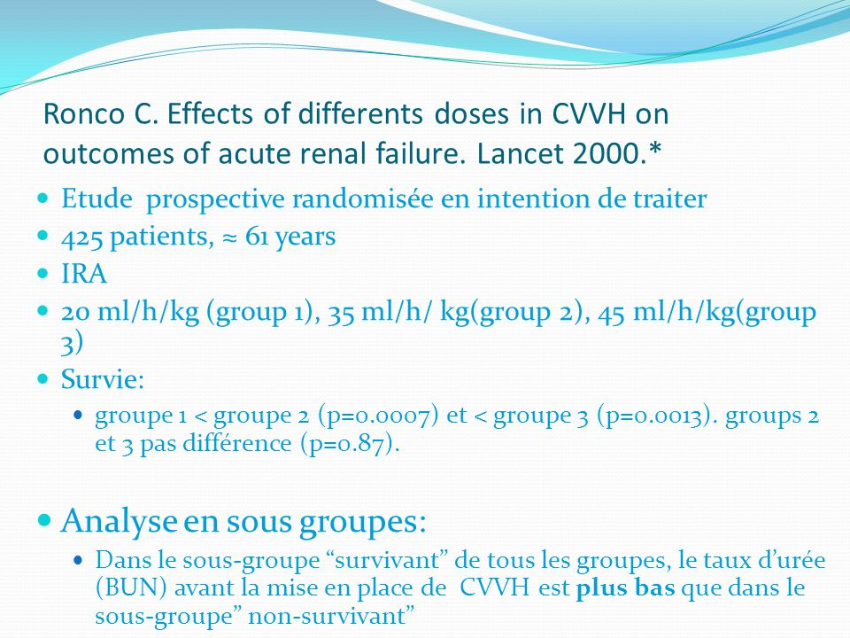 Ronco C.Effects of differents doses in CVVH on outcomes of acute renal failure.