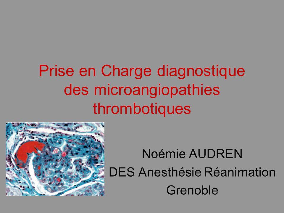 PTT associé Grossesse/ post partum Medicament: clopidodogrel, ticlopidine Infection/ HIV Tumeur Greffe HTA maligne Maladie de système Idiopathique et familial