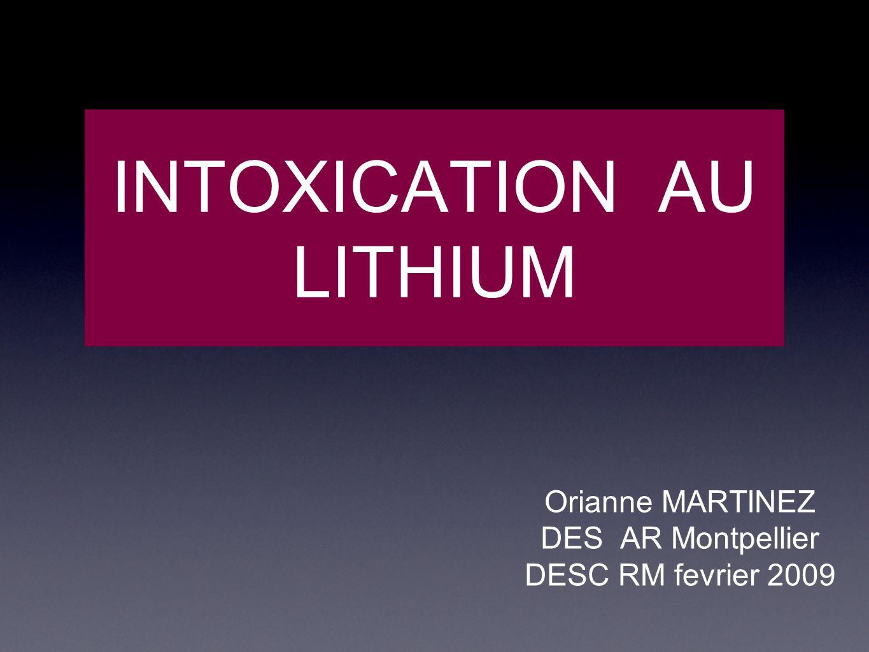 INTOXICATION AU LITHIUM Orianne MARTINEZ DES AR Montpellier DESC RM fevrier 2009