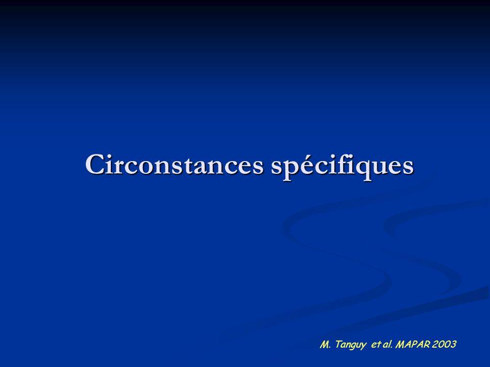 Circonstances spécifiques M. Tanguy et al. MAPAR 2003