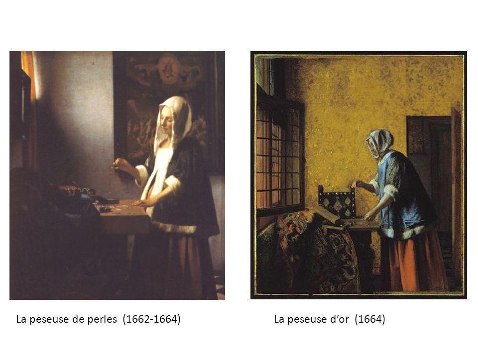 La peseuse de perles (1662-1664)La peseuse dor (1664)