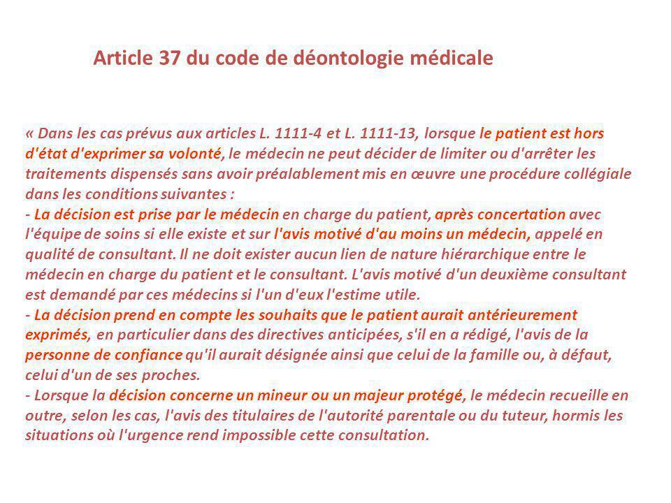« Dans les cas prévus aux articles L.1111-4 et L.