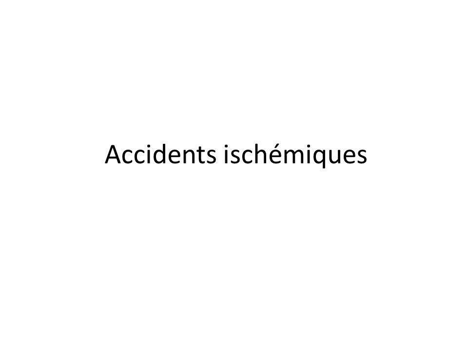 Accidents ischémiques