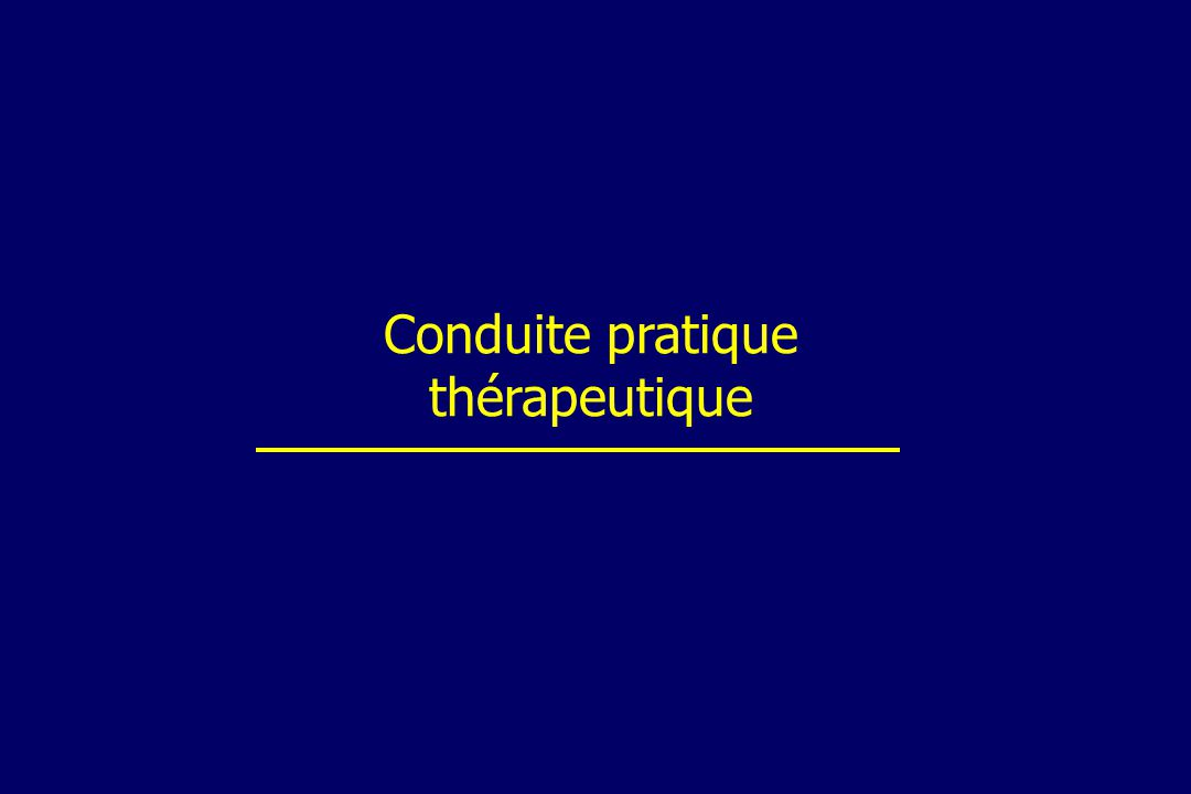 Conduite pratique thérapeutique