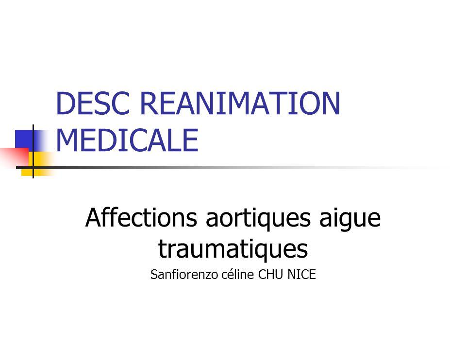 DESC REANIMATION MEDICALE Affections aortiques aigue traumatiques Sanfiorenzo céline CHU NICE
