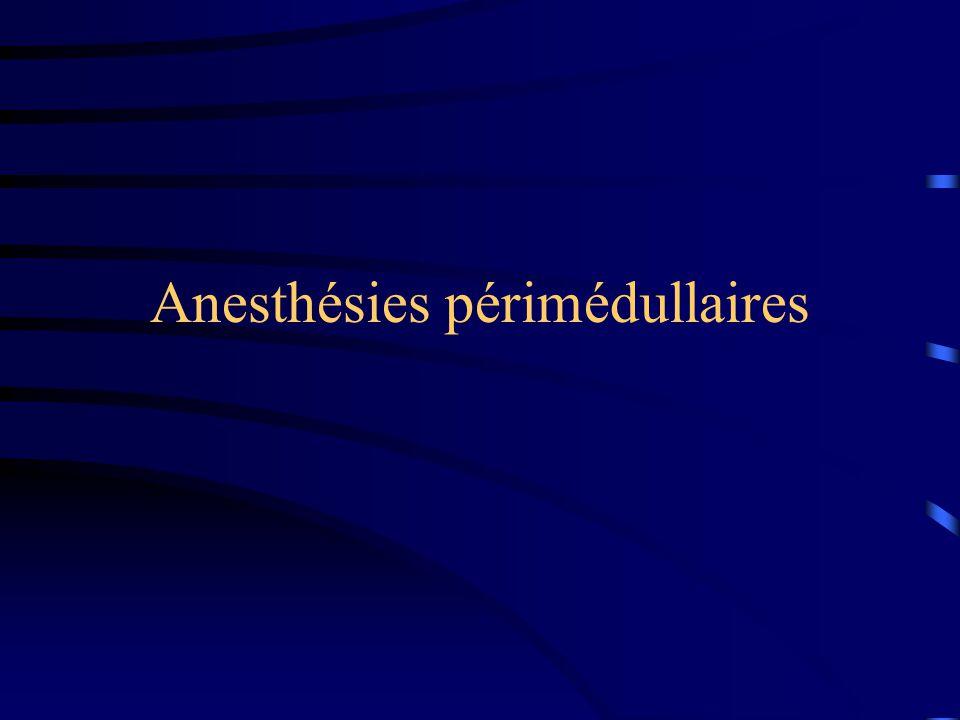 Anesthésies périmédullaires