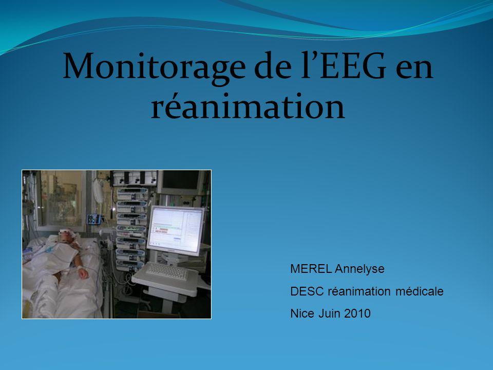 Monitorage de lEEG en réanimation MEREL Annelyse DESC réanimation médicale Nice Juin 2010