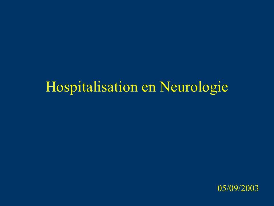 Hospitalisation en Neurologie 05/09/2003