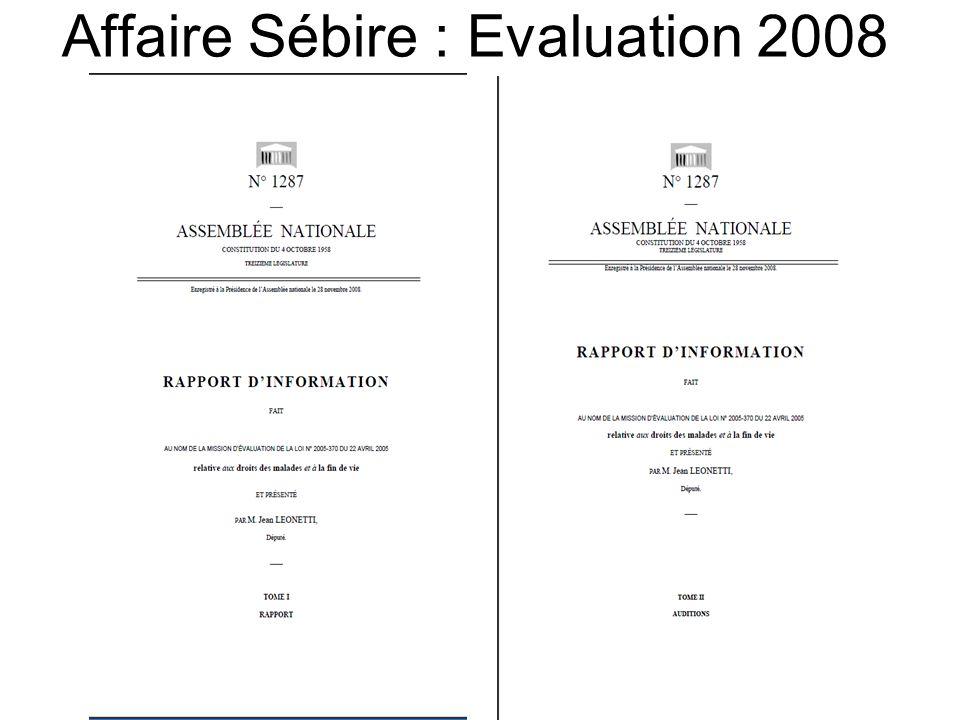 Affaire Sébire : Evaluation 2008