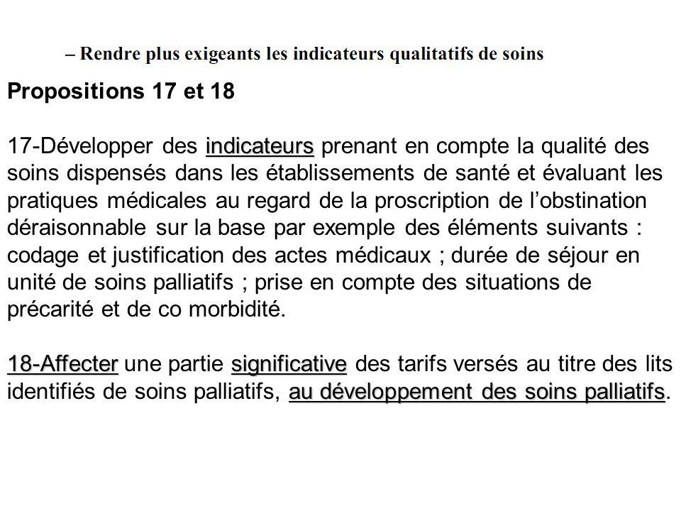 Propositions 17 et 18 indicateurs 17-Développer des indicateurs prenant en compte la qualité des soins dispensés dans les établissements de santé et é