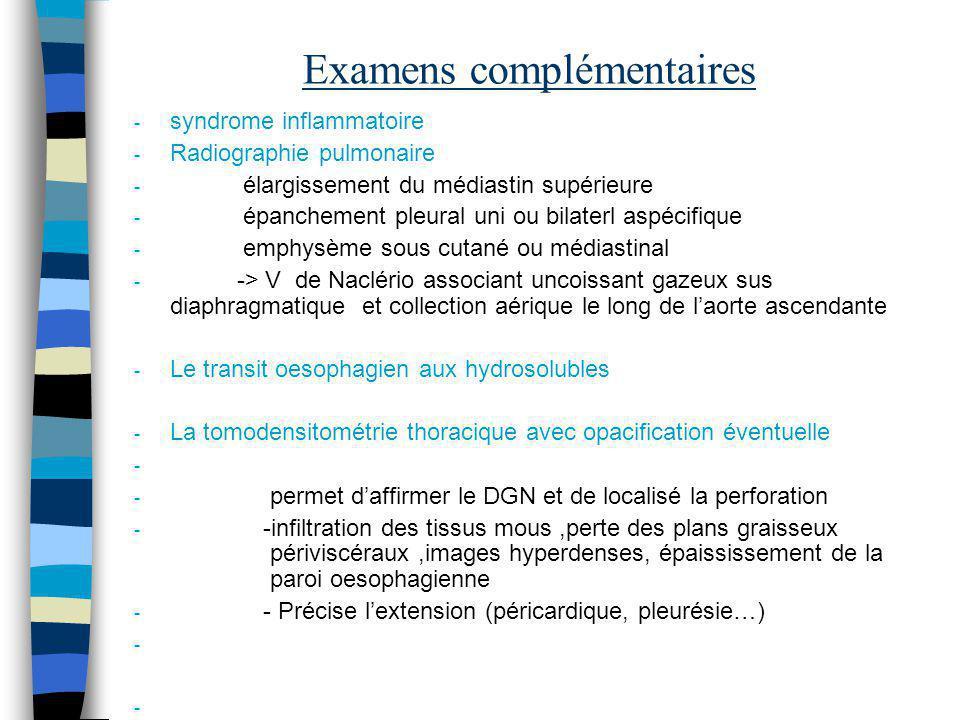 Examens complémentaires - syndrome inflammatoire - Radiographie pulmonaire - élargissement du médiastin supérieure - épanchement pleural uni ou bilate