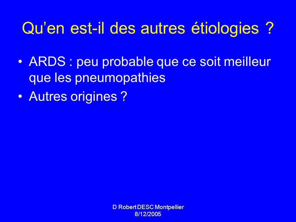 D Robert DESC Montpellier 8/12/2005 Quen est-il des autres étiologies .