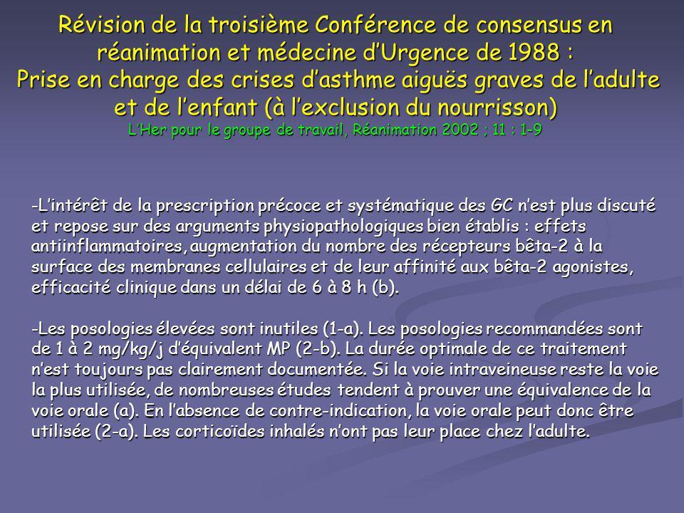 Révision de la troisième Conférence de consensus en réanimation et médecine dUrgence de 1988 : Prise en charge des crises dasthme aiguës graves de lad