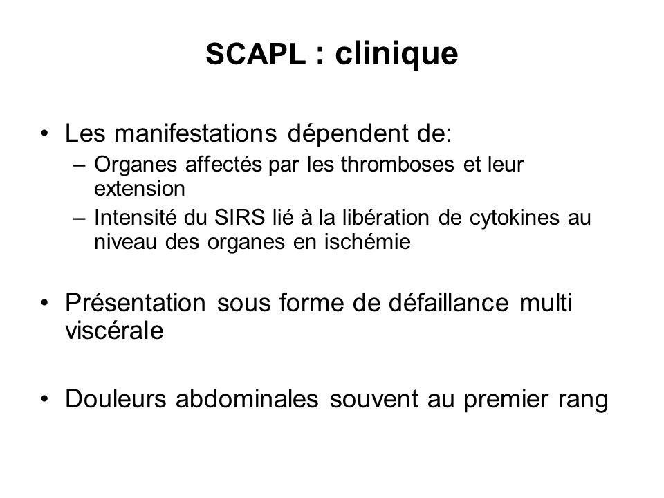 SCAPL : clinique Les manifestations dépendent de: –Organes affectés par les thromboses et leur extension –Intensité du SIRS lié à la libération de cyt