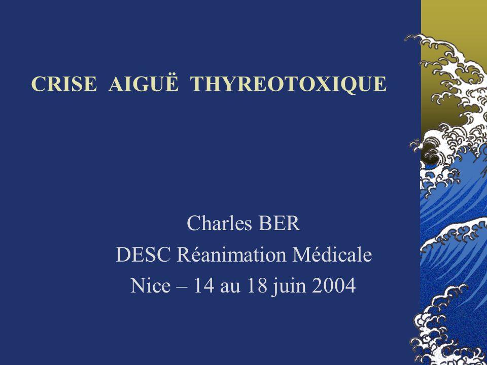 CRISE AIGUË THYREOTOXIQUE (1, 2, 3) DEFINITION Exacerbation brutale des manifestations cliniques de lhyperthyroïdie Conséquence dune augmentation rapide du taux circulant des hormones thyroïdiennes 1 – Boles J.-M.