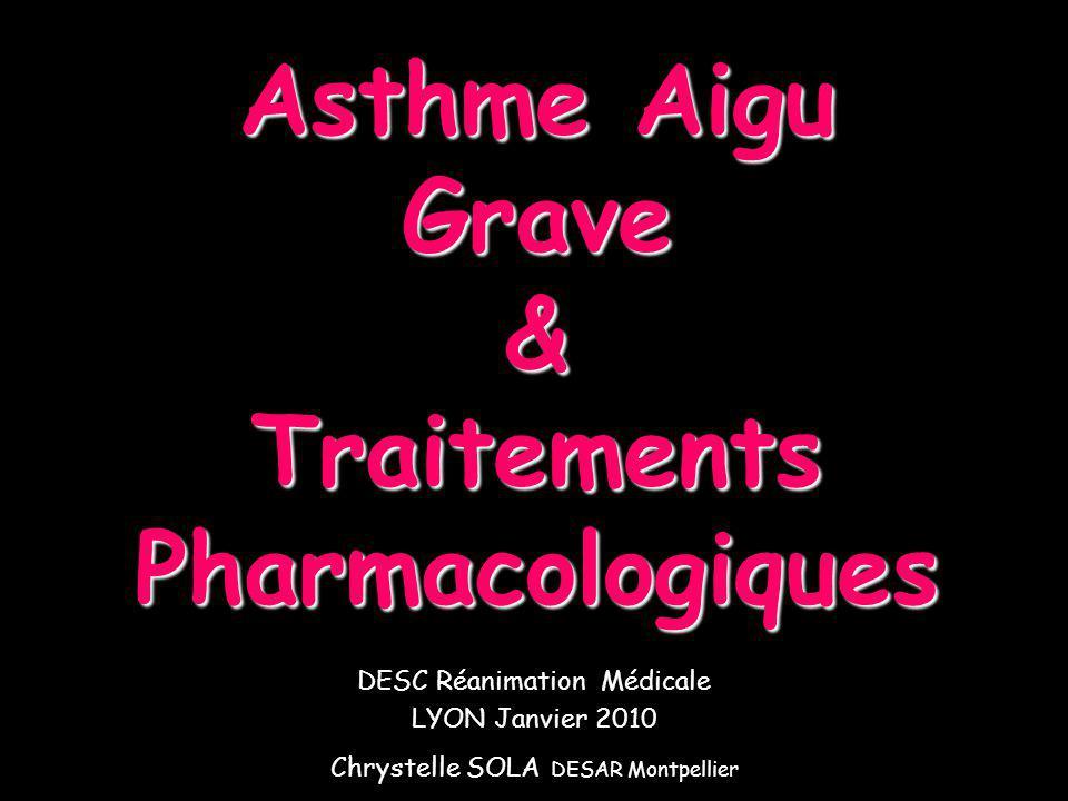 Sympathomimétique non sélectif Effet β 2 identique Effet α vasoconstricteur : Oedème Place de lADRÉNALINE Indication Asthme aigu grave avec collapsus Alternative aux Agonistes 2 -adrénergiques en cas de choc (anaphylactique ++) : 0,2 – 0,3 µg/kg/min pour certains, asthme résistant au salbutamol Surveillance Monitoring cardio-respiratoire: risque de trouble du rythme.