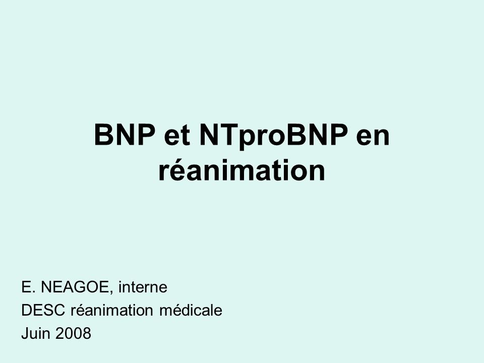 Pronostic des chocs non différenciés Utility of B-type natriuretic peptide for the evaluation of intensive care unit shock* Roderick H.