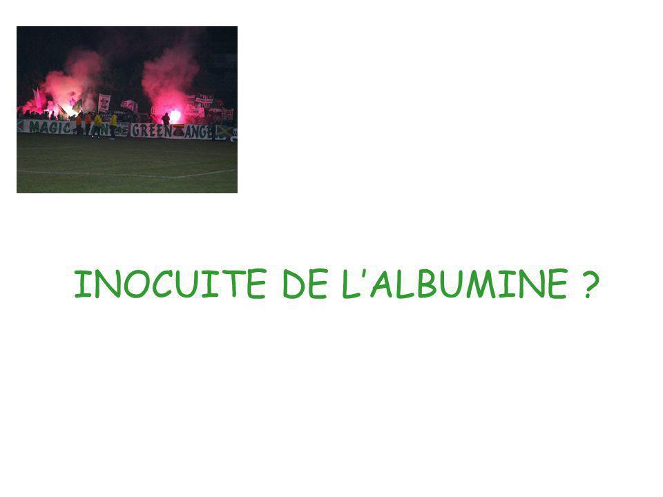INOCUITE DE LALBUMINE ?