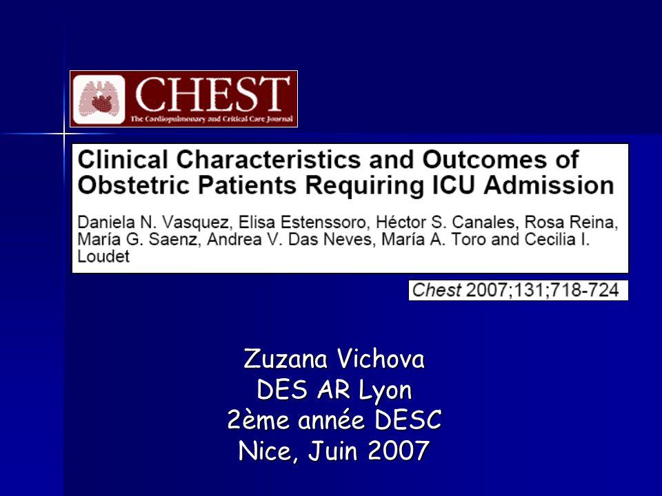 Étude rétrospective USA, 01/1991 – 12/1998 74 patientes Défaillances dorganes Mortalité Durée de séjour en réa 1.