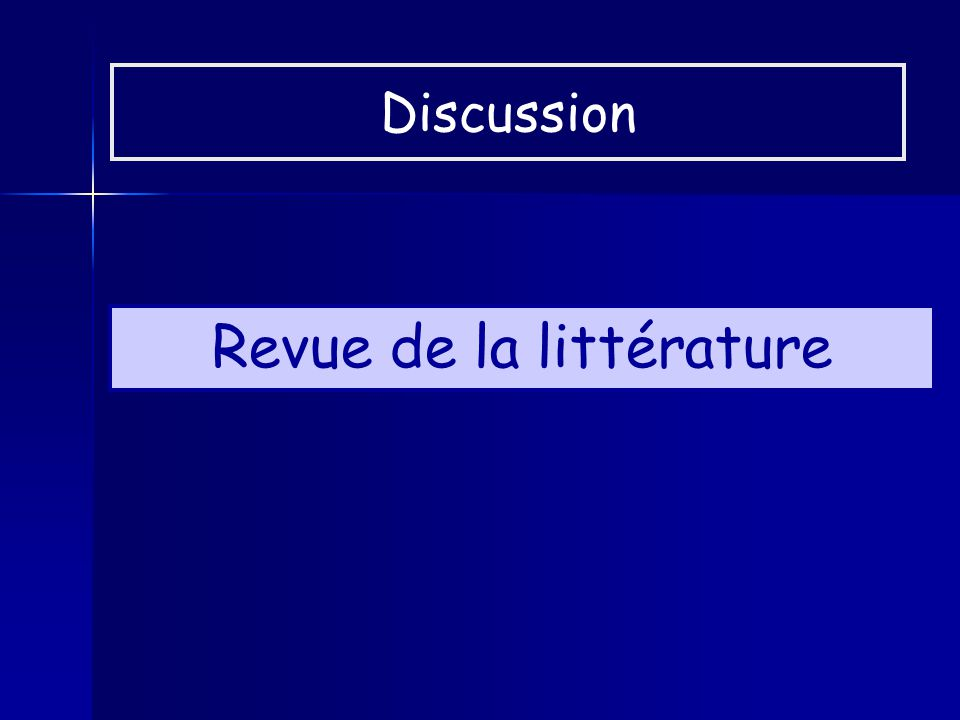 Revue de la littérature Discussion