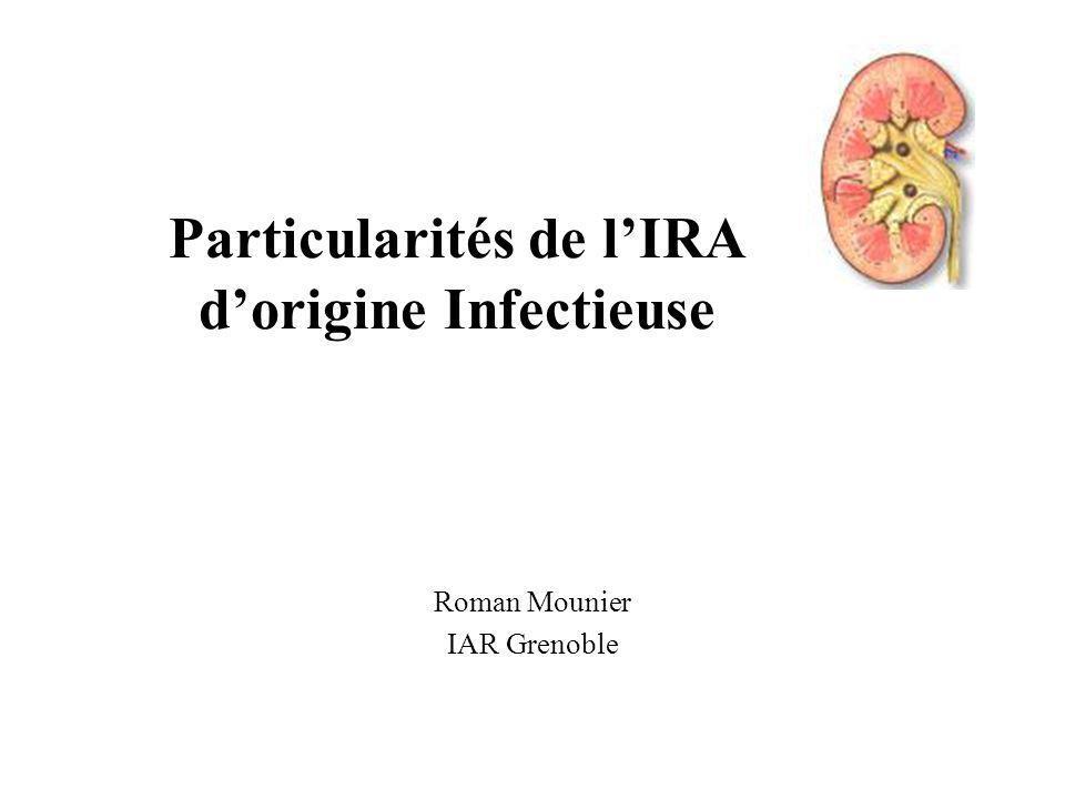 IRA et infections bactériennes Néphrite de shunt GNA compliquant une infection de dérivation Ventriculaire.