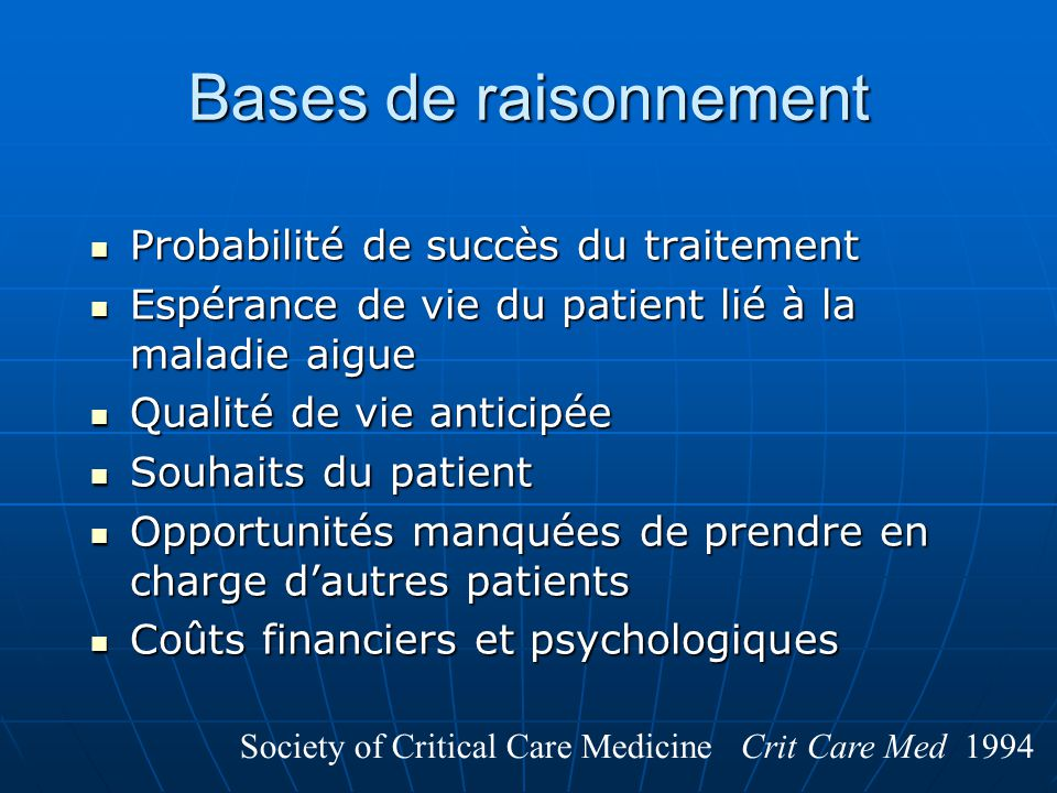 Bases de raisonnement Probabilité de succès du traitement Probabilité de succès du traitement Espérance de vie du patient lié à la maladie aigue Espér