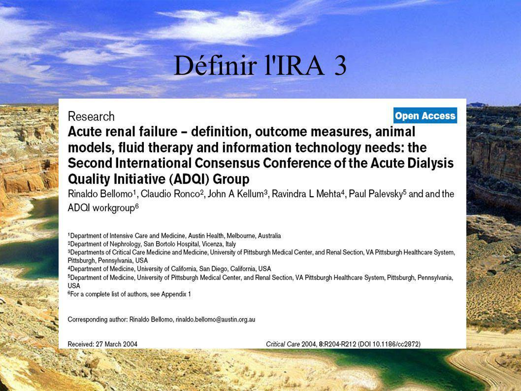 DESC Réanimation médicale Marseille 2004 Définir l IRA 3
