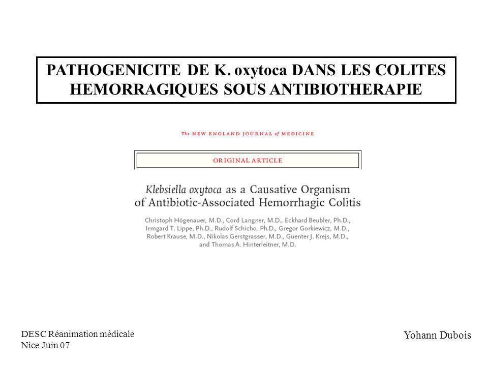 CONCLUSION Démonstration in vivo de la pathogénicité de K.